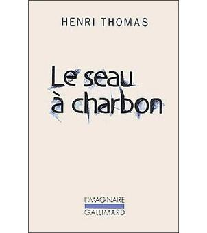 le seau charbon poche henri thomas achat livre ou ebook prix. Black Bedroom Furniture Sets. Home Design Ideas