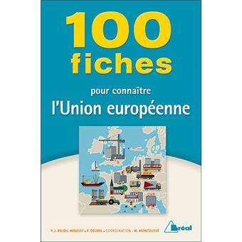 100 fiches pour conna tre l 39 union europ enne broch for Papeterie beloeil