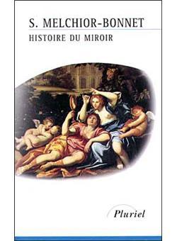 histoire du miroir sabine melchior bonnet achat livre