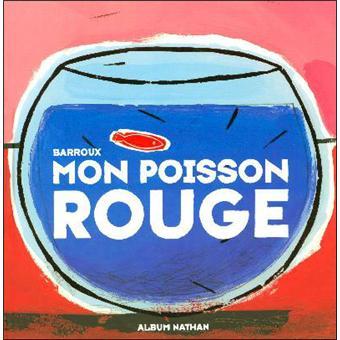 Mon poisson rouge cartonn st phane yves barroux for Achat poisson rouge lyon