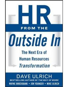 Hr from the outside in: the next era of human resources tran