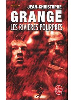 Les rivi res pourpres poche jean christophe grang achat livre achat prix fnac - Nouveau livre jean christophe grange ...