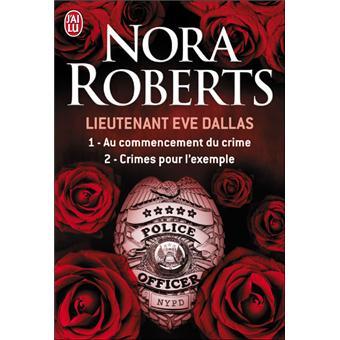 Lieutenant eve dallas tome 1 et tome 2 lieutenant eve - Coup de coeur nora roberts ...