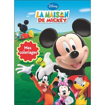 la maison de mickey mes coloriages broch disney achat livre achat prix fnac. Black Bedroom Furniture Sets. Home Design Ideas