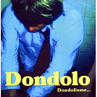 Dondolisme dondolo cd album achat prix fnac for Brulots de jardin