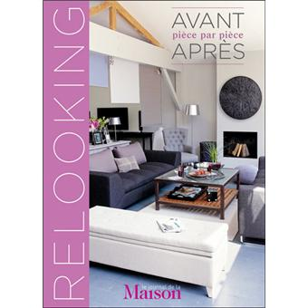 relooking avant apr s pi ce par pi ce reli collectif achat livre prix. Black Bedroom Furniture Sets. Home Design Ideas