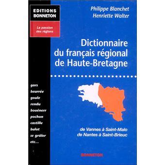 Tout le monde a son mot à dire - Page 19 Dictionnaire-du-francais-regional-de-Haute-Bretagne