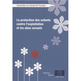 La protection des enfants contre l'exploitation et les abus sexuels