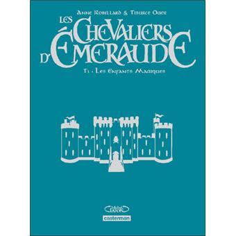 Les chevaliers d'Emeraude - Edition luxe Tome 1 : Les enfants magiques