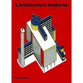 L 39 architecture moderne reli kenneth frampton achat for L architecture moderne