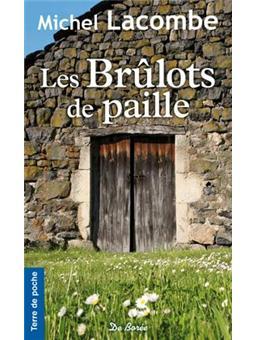 Les br lots de paille broch michel lacombe achat for Brulots de jardin