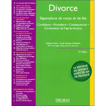 Divorce s paration de corps et de fait conditions proc dure cons quences - Sortir de l indivision apres separation ...