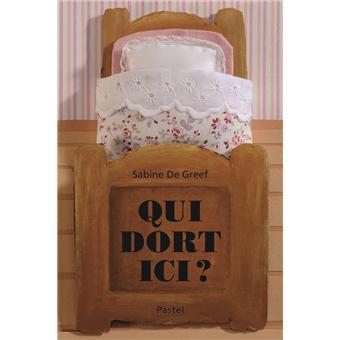 qui dort ici cartonn sabine de greef achat livre achat prix fnac. Black Bedroom Furniture Sets. Home Design Ideas