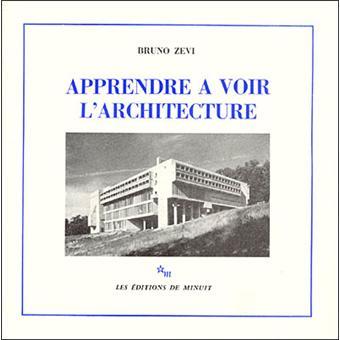 Apprendre voir l 39 architecture bruno zevi achat livre achat - Livre sur l architecture ...