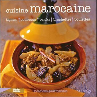 la cuisine marocaine broch martine lizambard achat livre achat prix fnac. Black Bedroom Furniture Sets. Home Design Ideas