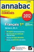 Annabac Corrigés Français 1ère L, ES, S