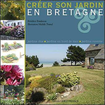 Cr er son jardin en bretagne broch b n dicte for Creer son jardin