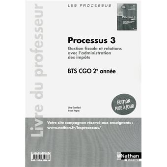 Processus 3 bts 2 cgo prof