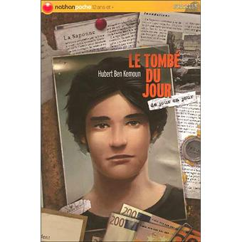 Le coin des lecteurs - Le tombé du jour, Hubert Ben Kemoun **