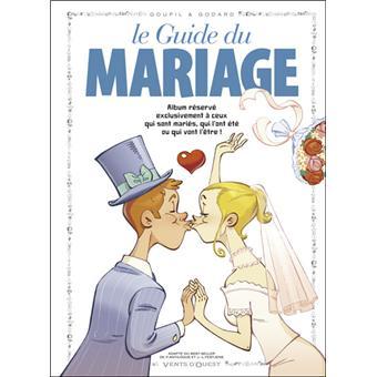 Le guide du mariage tome 22 cartonn goupil christian - Texte felicitation mariage humour ...