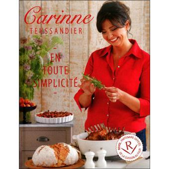 Carinne teyssandier en toute simplicit 50 recettes - Telematin recettes cuisine carinne teyssandier ...