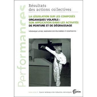 La l gislation sur les compos s organiques volatils broch loyer livre - Composes organiques volatils ...
