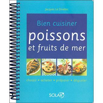 Bien cuisiner poissons et fruits de mer cartonn for Poisson les plus cuisiner