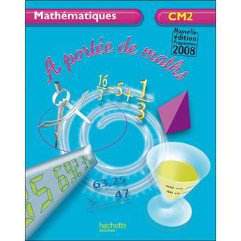 A port e de maths cm2 broch collectif achat livre for A portee de maths cm2
