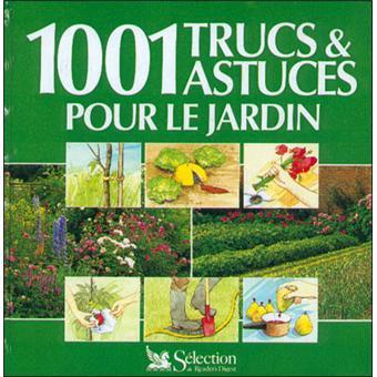 1001 trucs et astuces pour le jardin achat livre prix for 1001 trucs maison