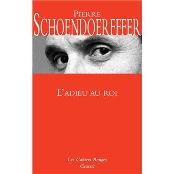 L Adieu Au Connemara adieu au roi - broché - Pierre Schoendoerffer - Achat Livre ou ...