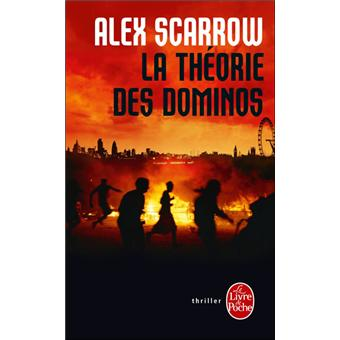 La Theorie des dominos - Alex Scarrow