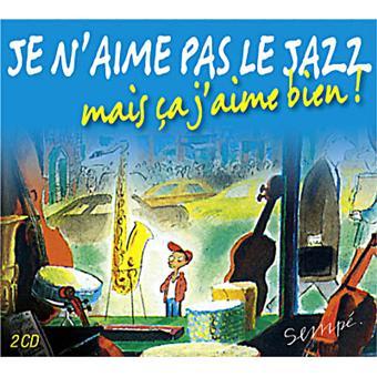 Je-n'aime-pas-le-jazz-mais-ça-j'aime-bien-!-[Anthologie]