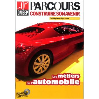 les m tiers de l 39 automobile livre avec un cd rom broch collectif achat livre achat. Black Bedroom Furniture Sets. Home Design Ideas