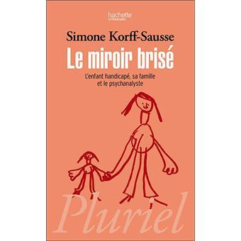 Le miroir bris poche simone korff sausse achat for Simone korff sausse le miroir bris
