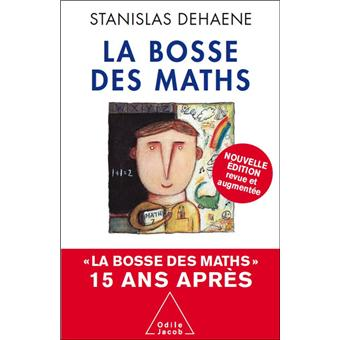 la bosse des maths 15 ans apr s broch stanislas dehaene achat livre achat prix fnac. Black Bedroom Furniture Sets. Home Design Ideas