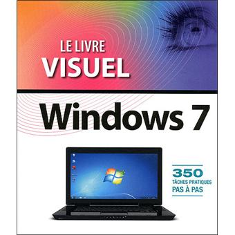 le livre visuel de windows 7 broch jean fran ois s han achat livre prix. Black Bedroom Furniture Sets. Home Design Ideas