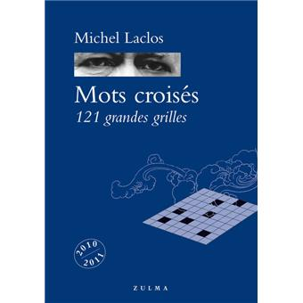 Mots crois s 121 grandes grilles broch michel laclos - Grille mots croises michel laclos gratuites ...