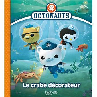 octonauts les octonauts et le crabe d corateur collectif cartonn achat livre achat. Black Bedroom Furniture Sets. Home Design Ideas