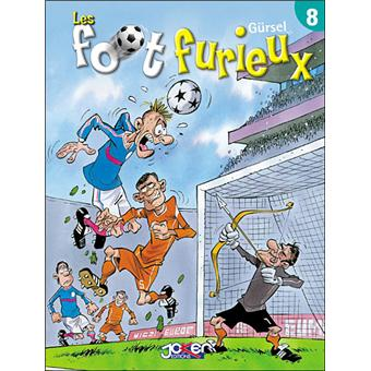 Les foot furieux - Les foot furieux, Les foot furieux - cartonné - Bande dessinée