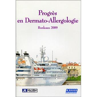 Progr s en dermato allergologie bordeaux 2009 broch b milpied homsi achat livre - Cabinet allergologie bordeaux ...