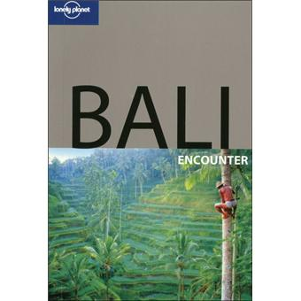 Lonely Planet Bali Edition 2009 - broché - Ryan Ver Berkmoes - Achat Livre - Prix Fnac.com