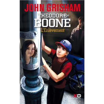 th odore boone l 39 enl vement john grisham broch achat livre achat prix fnac. Black Bedroom Furniture Sets. Home Design Ideas