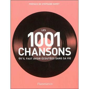 les 1001 chansons qu 39 il faut avoir cout es dans sa vie broch collectif achat livre. Black Bedroom Furniture Sets. Home Design Ideas