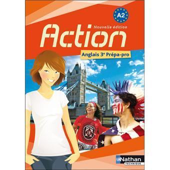 Action, anglais 3ème prépa pro A2