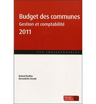 budget des communes gestion et comptabilite edition 2011 broch roland brolles bernadette