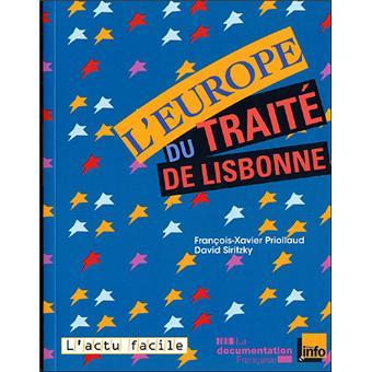 Europe du traité de Lisbonne broché François Xavier Priollaud