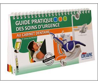 guide pratique des soins d 39 urgence au cabinet dentaire broch collectif achat livre. Black Bedroom Furniture Sets. Home Design Ideas