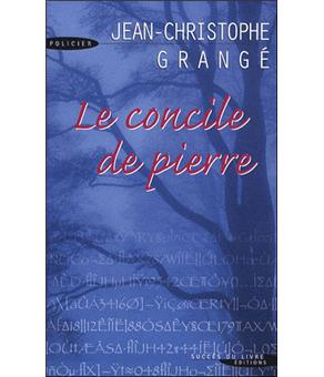 Le concile de pierre livre en gros caract res broch jean christophe grang achat livre - Le concile de pierre grange ...