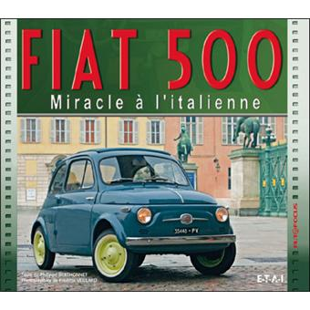 fiat 500 miracle l 39 italienne reli philippe berthonnet fr d ric veillard achat livre. Black Bedroom Furniture Sets. Home Design Ideas