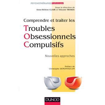 Comprendre et traiter les Troubles Obsessionnels Compulsifs